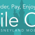 Mobile Ordering Comes to Disneyland