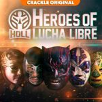 MEXICAN WRESTLING SCRIPTED SERIES, 'HEROES OF LUCHA LIBRE,' TO LAUNCH NOVEMBER 25